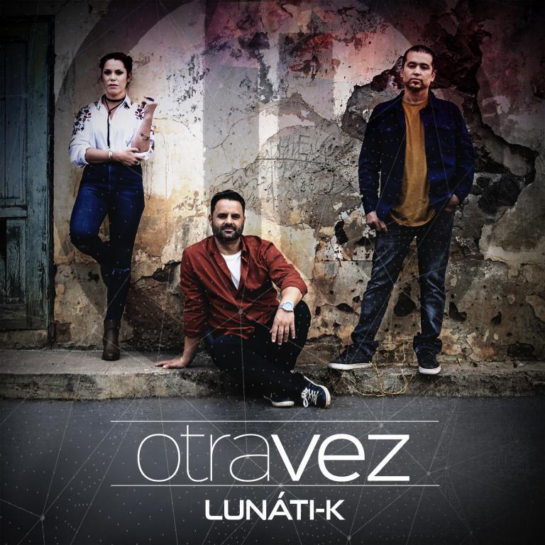 LUNÁTI-K_OTRA_VEZ